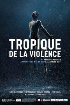 Tropique de la violence - La Camara Oscura - Alexandre Zeff - Production déléguée TRR