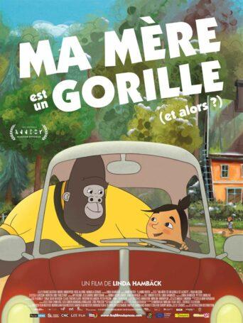 Affiche du filmMa mère est un gorille (et alors ?)